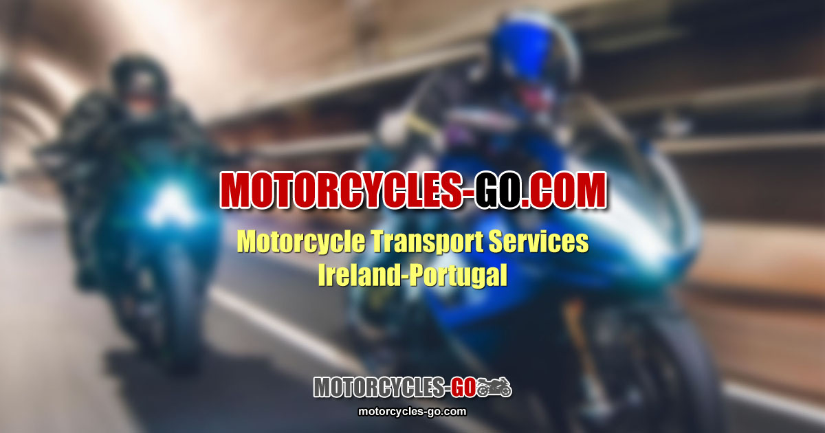 Motorcycle Transport Services - Ireland and Portugal